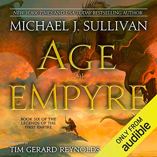 Age of Empyre by Michael J. Sullivan, narrated by Tim Gerard Reynolds